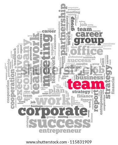 Team info-text graphics and arrangement concept on white background (word cloud) - stock photo