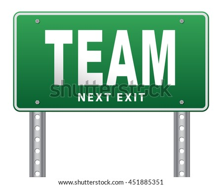 Team spirit at work or business our teamwork banner about us road sign 3D illustration, isolated, on white  - stock photo