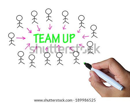 Team Up On Whiteboard Showing Collaboration Unity And Support