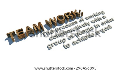 team work definition in 3d letters
