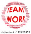 Team work info-text graphics and arrangement concept (word cloud) on white background - stock photo