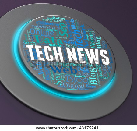 Tech News Showing Push Button And Switch 3d Rendering - stock photo
