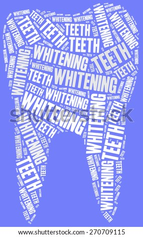 Teeth whitening. Dental care concept. Word cloud illustration. - stock photo