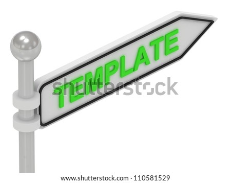 TEMPLATE arrow sign with letters on isolated white background