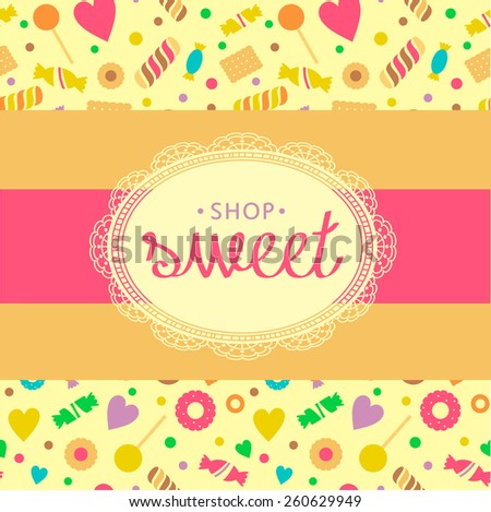 Template logo for candy store. Candy and cookies. Bright, festive style. Background from cookies and chocolates. - stock photo