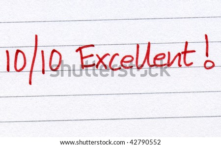 Ten out of ten excellent. - stock photo