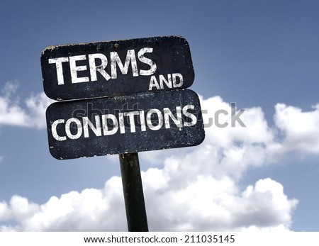 Terms and Conditions sign with clouds and sky background - stock photo