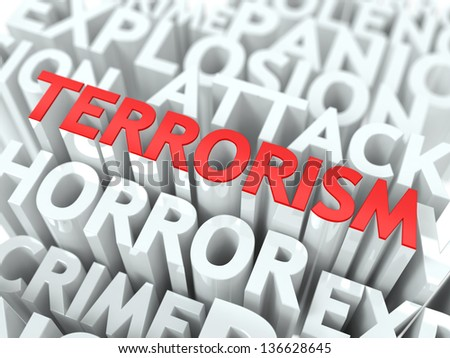 Terrorism Concept. The Word of Red Color Located over Text of White Color. - stock photo