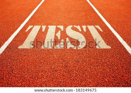Test on athletic running track. Conceptual sports image.