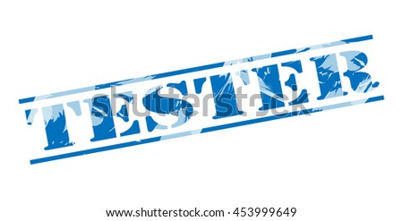 tester blue stamp on white background - stock photo