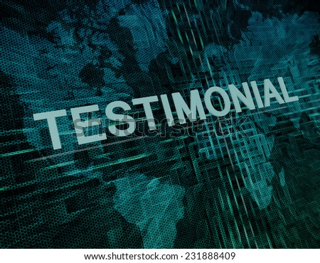 Testimonial text concept on green digital world map background  - stock photo