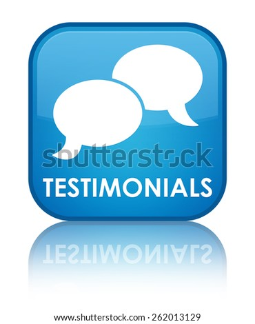 Testimonials (chat icon) cyan blue square button - stock photo