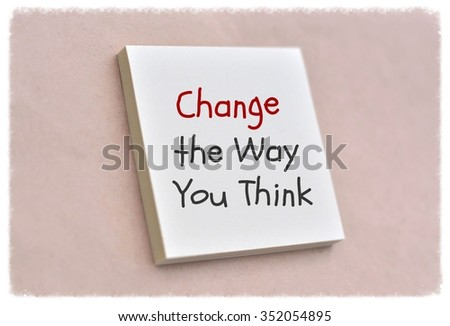 Text change the way you think on the short note texture background - stock photo