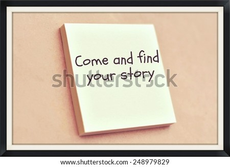 Text come and find your story on the short note texture background - stock photo