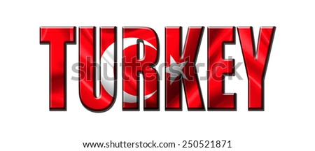 Text concept with Turkey waving flag - stock photo
