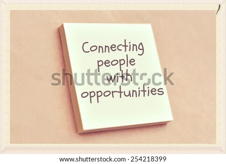 Text connecting people with opportunities on the short note texture background - stock photo
