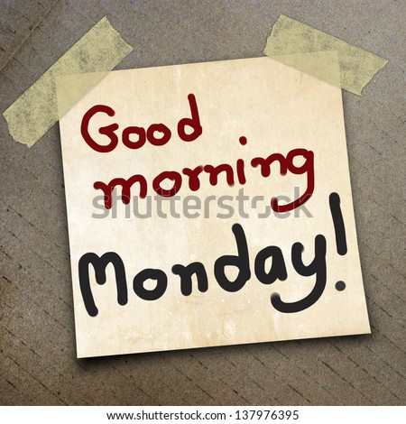 Text good morning monday on the packing paper box texture background