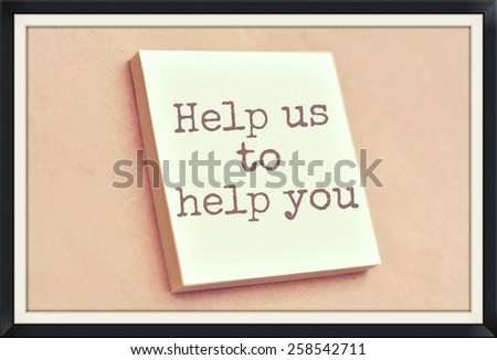 Text help us to help you on the short note texture background - stock photo