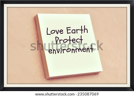 Text love earth protect environment on the short note texture background - stock photo