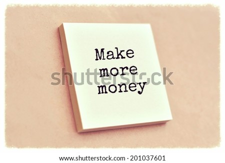 Text make more money on the short note texture background - stock photo