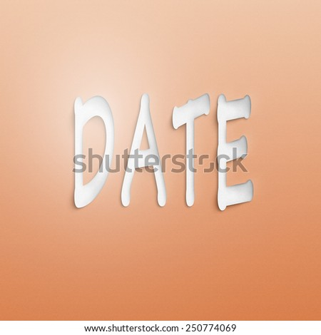 text on the wall or paper, date - stock photo