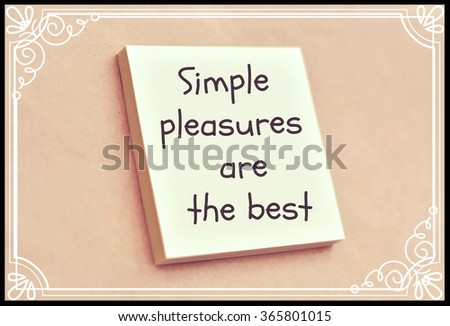 Text simple pleasures are the best on the short note texture background - stock photo
