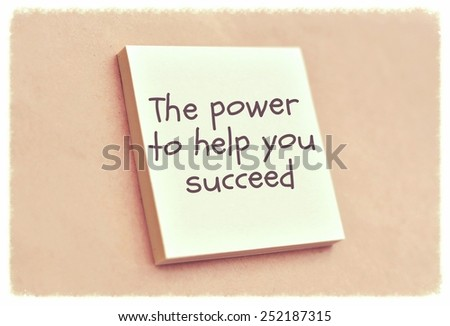 Text the power to help you succeed on the short note texture background - stock photo