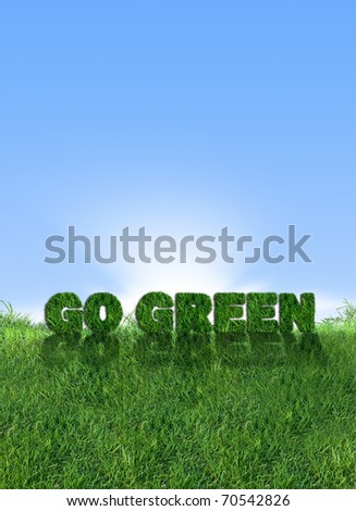 Textured go green sign over fresh grass. Clear blue sky background. - stock photo