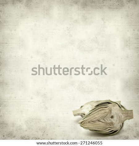 textured old paper background with globe artichoke