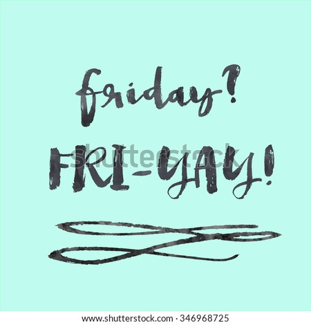 Thank God It's Friday Background. Modern Brush Lettering Background. TGIF. Finally Friday Background. - stock photo