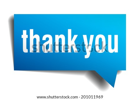 Thank you blue 3d realistic paper speech bubble isolated on white  - stock photo