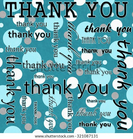 Thank You Design with Teal and White Polka Dot Tile Pattern Repeat Background that is seamless and repeats - stock photo