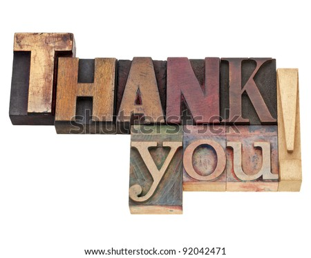thank you exclamation - isolated text in vintage wood letterpress printing blocks, stained by color inks - stock photo