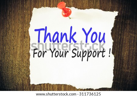 Thank you for your support ! - stock photo
