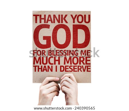 Thank You God For Blessing Me Much More Than I Deserve card isolated on white background - stock photo