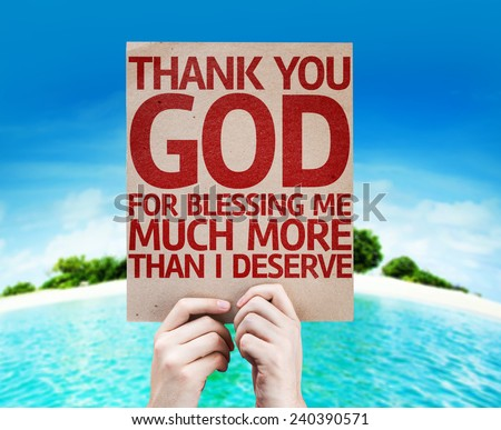 Thank You God For Blessing Me Much More Than I Deserve card with a beach on background - stock photo