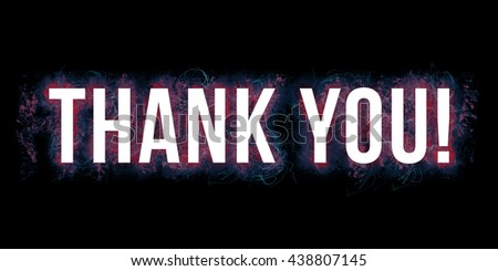 Thank you headline. Artistic illustration with red, purple and blue paint-splatters and scratches on black background and white, bold letters.