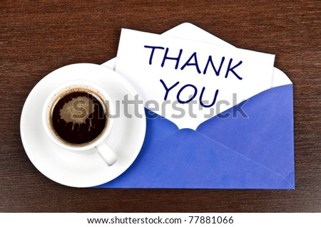 Thank you message and coffee - stock photo