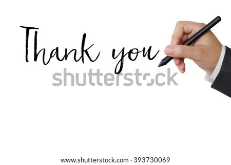 Thank you word and businessman hand holding pen on white background with copy space, business concept - stock photo