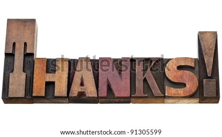 thanks exclamation - isolated text in vintage wood letterpress printing blocks stained by color inks - stock photo
