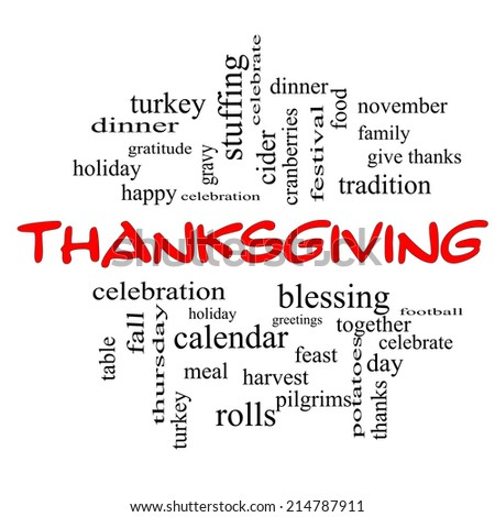 Thanksgiving Word Cloud Concept in red caps with great terms such as dinner, harvest, holiday, turkey and more. - stock photo