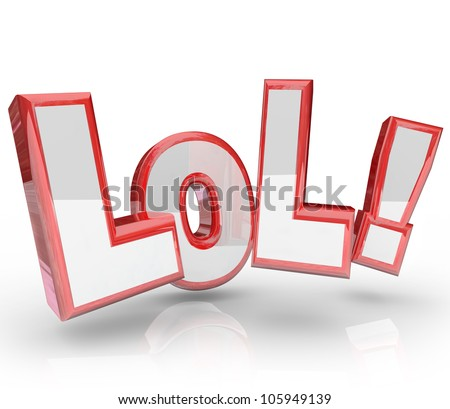 The abbreviation LOL which stands for laughing out loud, an expression seen in text messages and emails to show humor, jokes and amusement - stock photo