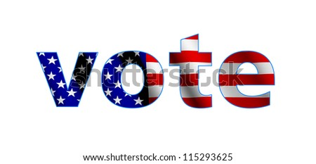 """The american flag with the word """"Vote"""" - stock photo"""