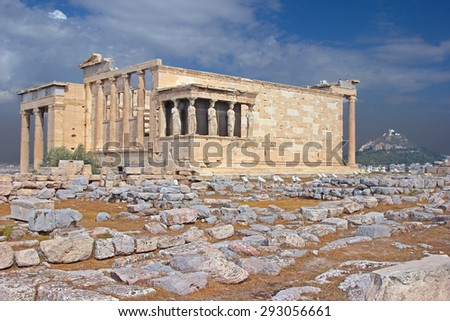 The ancient temple Erechtheion  in Acropolis, Athens, Greece