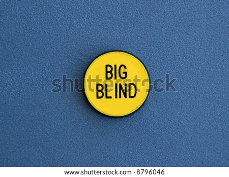The big blind button of a texas hold em poker game