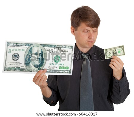 The businessman feels the difference between large and small money on white background