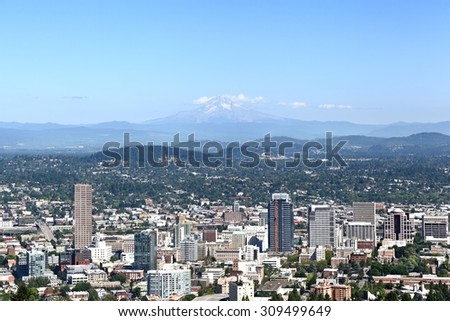 The city of Portland with Mt Hood in the background