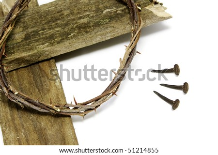 the crown of thorns, the cross and the three nails of Jesus Christ - stock photo