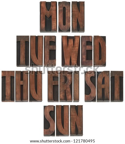 The Days of the Week Wooden Letterpress Printing Block Letters - stock photo