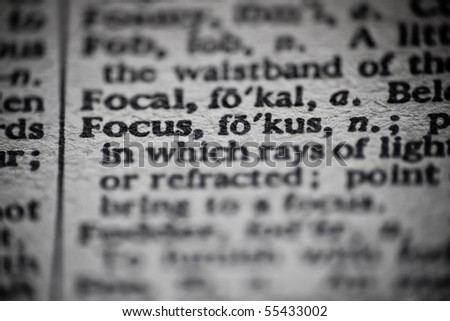 The definition of Focus is focused upon in an old dictionary. - stock photo